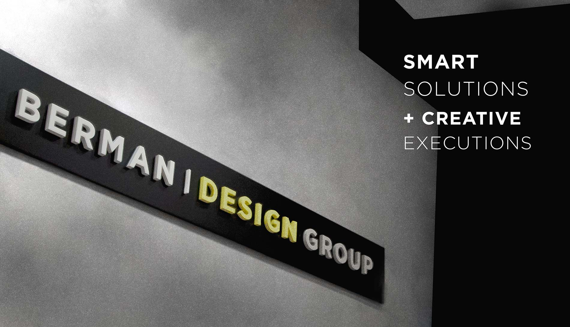 Berman Design Group - Smart Solutions & Creative Executions